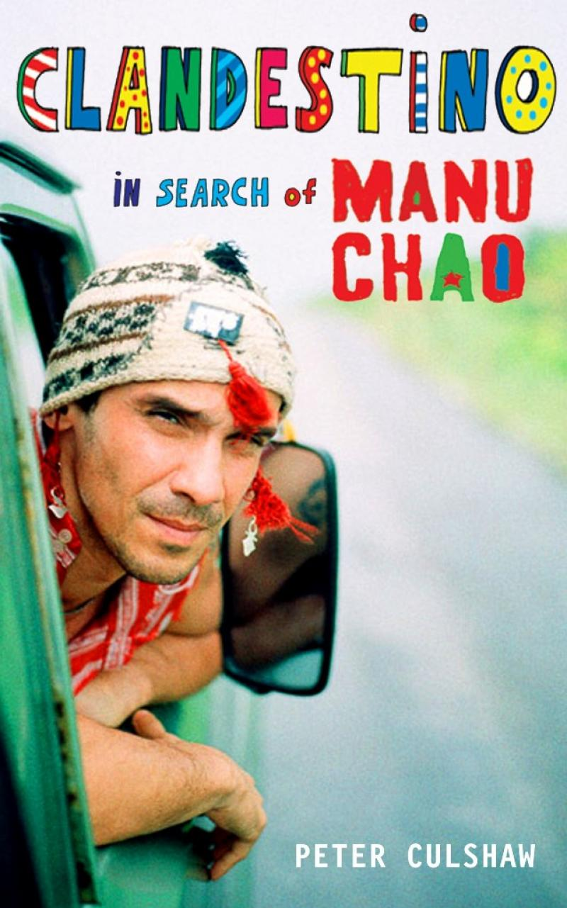 Clandestino: In Search of Manu Chao   New music reviews ...