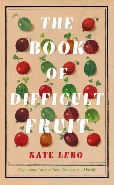 Book cover The Book of Difficult Fruit