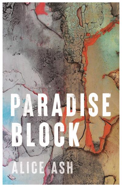 Paradise Block by Alice Ash