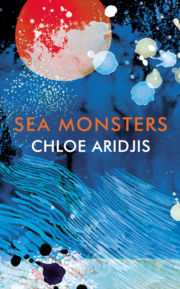 Chloe Aridjis, Sea Monsters book jacket