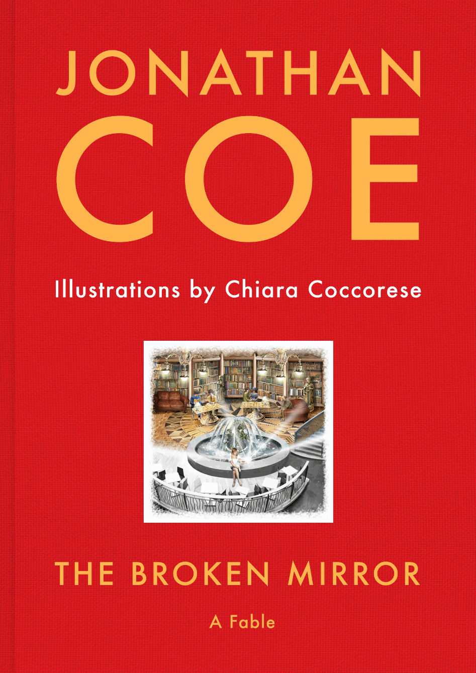 Jonathan Coe The Broken Mirror Review Potent