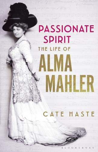 Alma Mahler biography by Cate Haste
