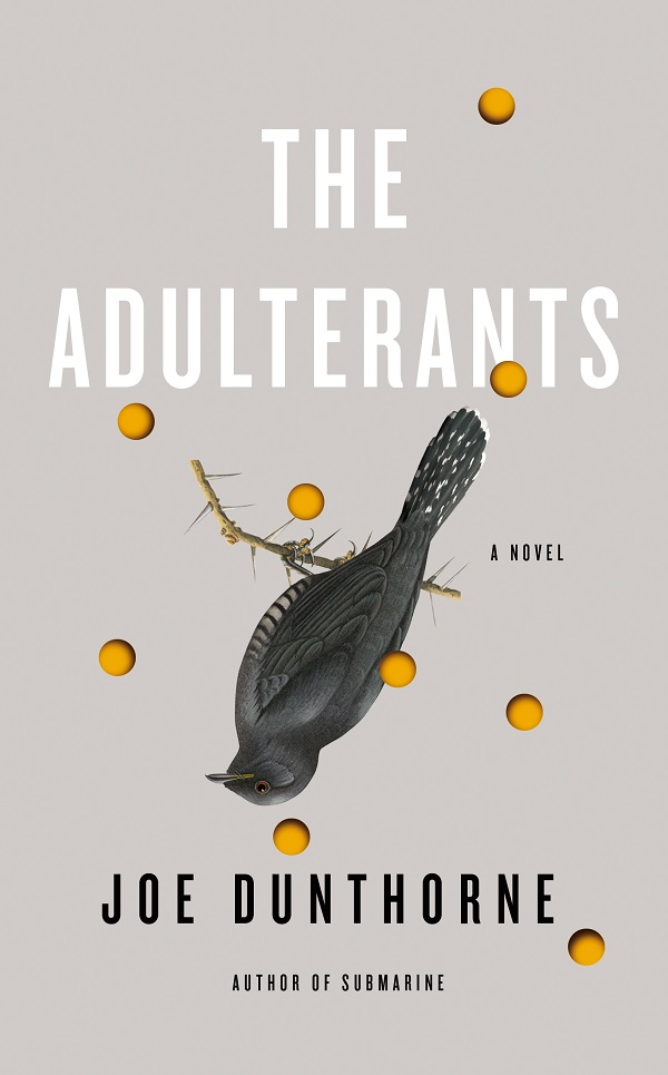 Joe Dunthorne: The Adulterants