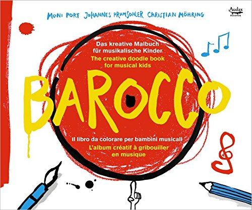 Barocco - The creative doodle book for musical kids