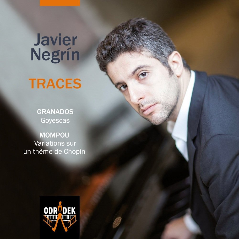 Javier Negrín: Traces – Music by Granados and Mompou