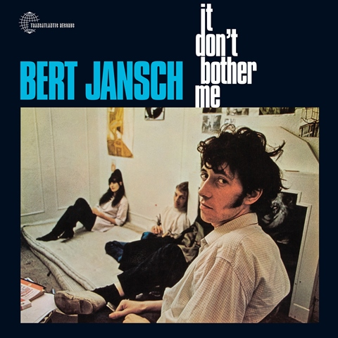Bert Jansch: It Don't Bother me