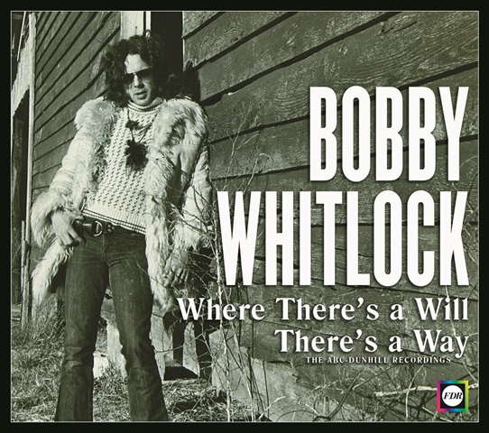 Bobby Whitlock Where There's a Will There's a Way The ABC-Dunhill Recordings