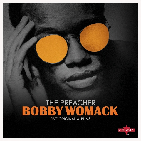 Bobby Womack: The Preacher
