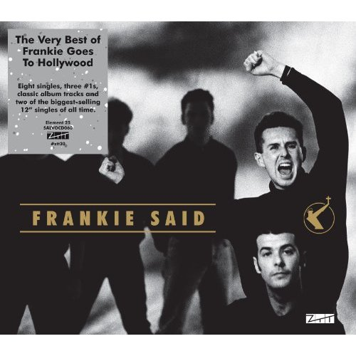 Frankie Goes To Hollywood Frankie Said (The Very Best of)