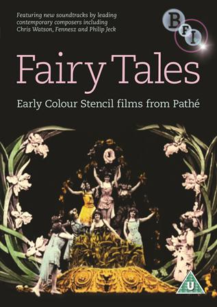 Fairy Tales Early Colour Stencil Films From Pathé