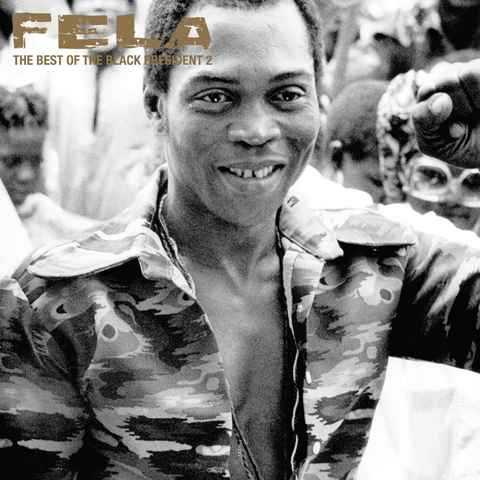 Fela Kuti The Best of the Black President 2
