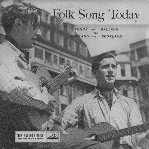 Folk Song Today Songs and Ballads of England and Scotland 1955
