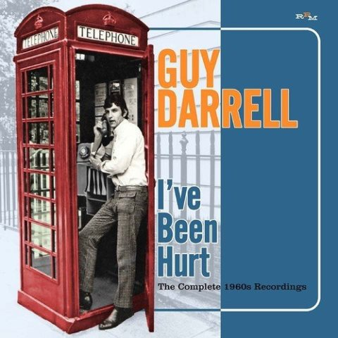 Guy Darrell I've Been Hurt The Complete 1960s Recordings