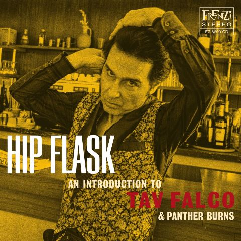 Hip Flask – An Introduction to Tav Falco & Panther Burns