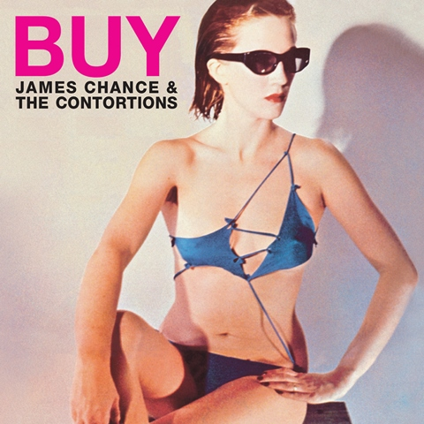JAMES CHANCE & THE CONTORTIONS  BUY