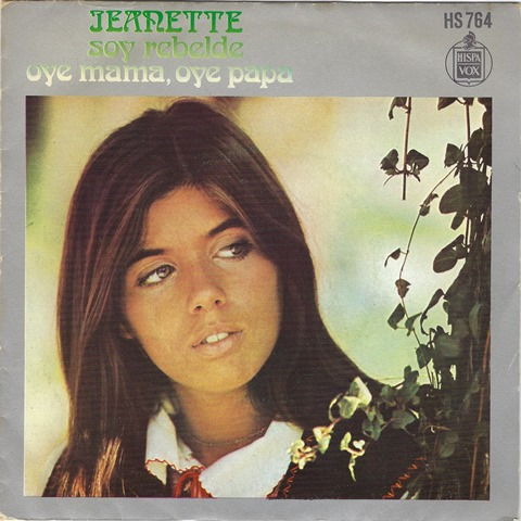 Jeanette_Spain's Silky-Voiced Songstress 1967–1983 Soy Rebelde