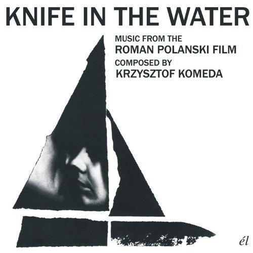 Krzysztof Komeda Knife in the Water