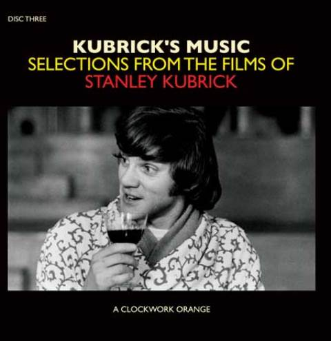 Kubrick's Music Selections From The Films Of Stanley Kubrick_disc three
