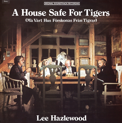 Lee Hazlewood A House Safe For Tigers