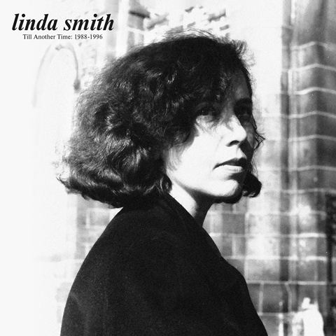 Linda Smith Till Another Time