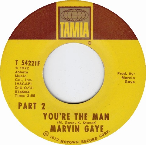 Marvin Gaye You're The Man Part 2 single 1972