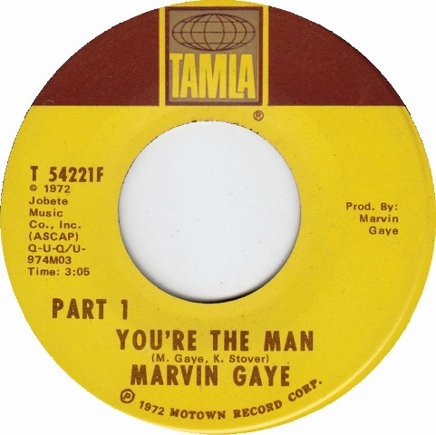 Marvin Gaye You're The Man single 1972