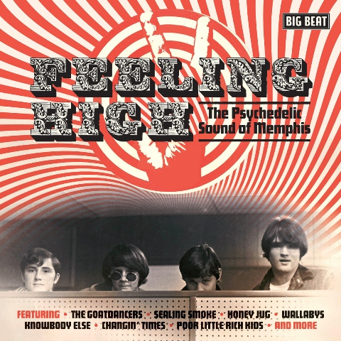 Feeling High The Psychedelic Sound of Memphis