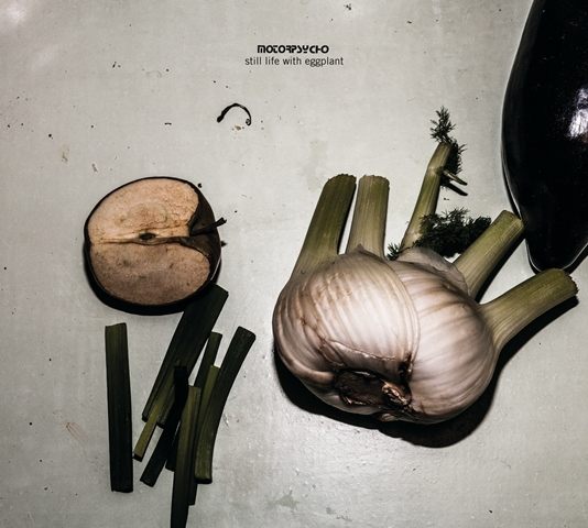 Motorpsycho: Still Life with Eggplant
