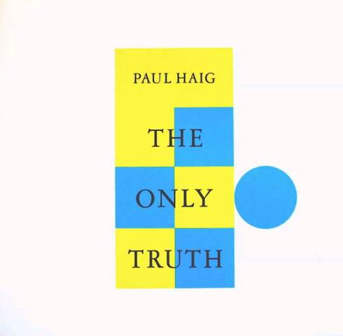 New Order Presents Be Music Paul Haig The Only Truth