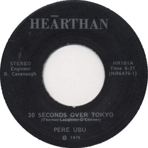 Pere Ubu_30 Seconds Over Tokyo_1975