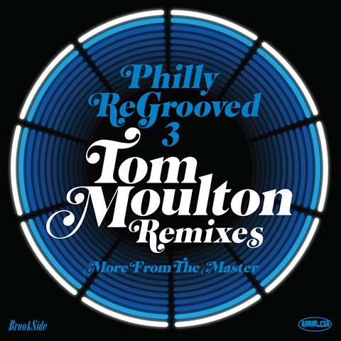 Philly Regrooved 3 Tom Moulton Remixes