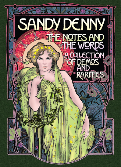 Sandy Denny The Notes and the Words A Collection of Demos and Rarities