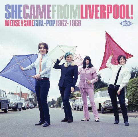 She Came From Liverpool! - Merseyside Girl-Pop 1962-1968