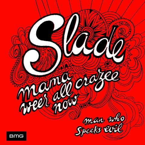 Slade_feel the noize the singlez Mama Weer all Crazee Now_France