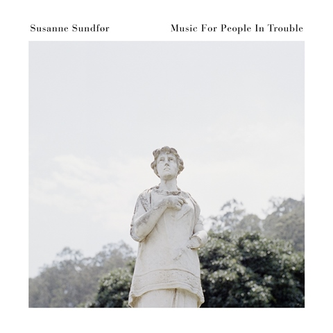 Susanne Sundfør Music For People In Trouble