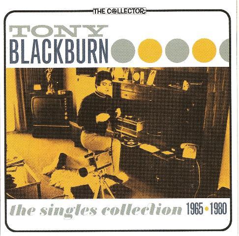 Tony Blackburn: The Singles Collection 1965-1980