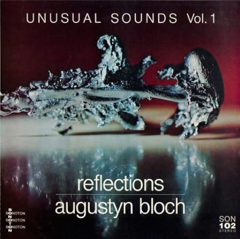 Unusual Sounds_Augustyn Bloch Unusual Sounds Vol. 1 Reflections Sonoton 1980