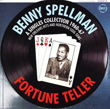 Benny Spellman Fortune Teller  a Singles Collection 1960-67