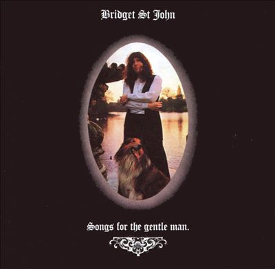 bridget st john Songs for the Gentle Man