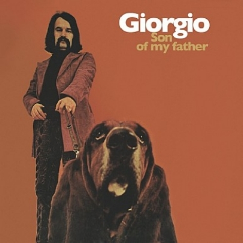 Giorgio Moroder Son of my Father