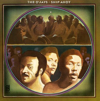 The O'Jays Ship Ahoy