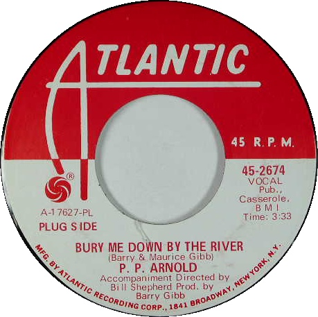 p.p. arnold BURY ME DOWN BY THE RIVER US single