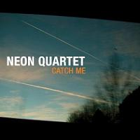Neon_Quartet_Catch_Me