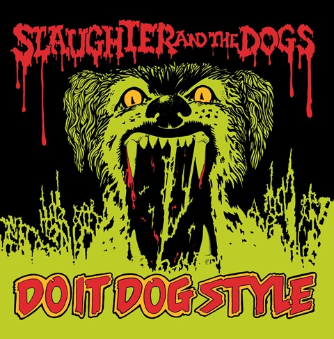 slaughter & the dogs_do it dog style