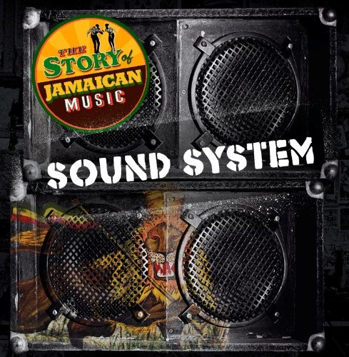 Caribbean Sound Caribbean Sound: Reissue CDs Weekly: Sound System, Songs For The Lyons
